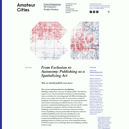 From Exclusion to Autonomy: Publishing as a Spatializing Act - Amateur Cities
