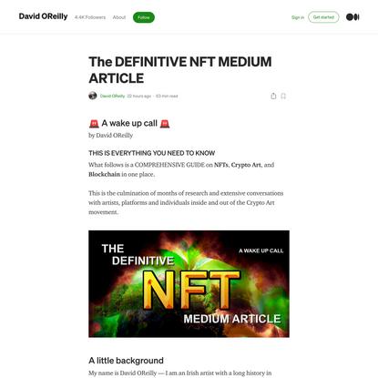 THE DEFINITIVE NFT MEDIUM ARTICLE