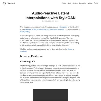 Audio-reactive Latent Interpolations with StyleGAN | Wavefunk