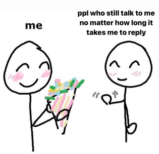 I forget to reply