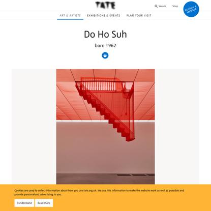 Do Ho Suh born 1962 | Tate