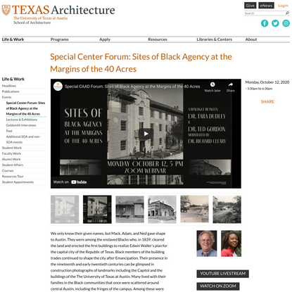 Special Center Forum: Sites of Black Agency at the Margins of the 40 Acres | Texas Architecture | UTSOA