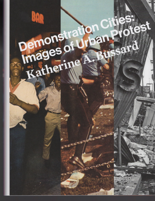 kate-bussard_demonstration-cities-images-of-urban-protest.pdf