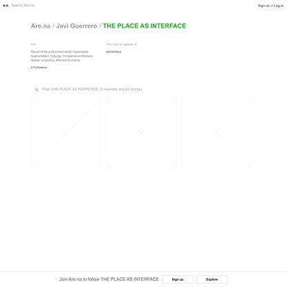 THE PLACE AS INTERFACE — Are.na