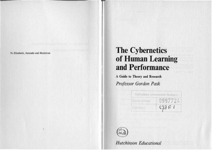 Pask_Gordon_The_cybernetics_of_human_learning_and_performance_A_guide_to_theory_and_research.pdf