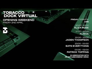 The Terrace: Day 1 - TDv: Tobacco Dock Virtual | @Beatport Live