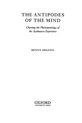 Benny-Shanon-The-Antipodes-of-the-Mind-Charting-the-Phenomenology-of-the-Ayahuasca-Experience.pdf