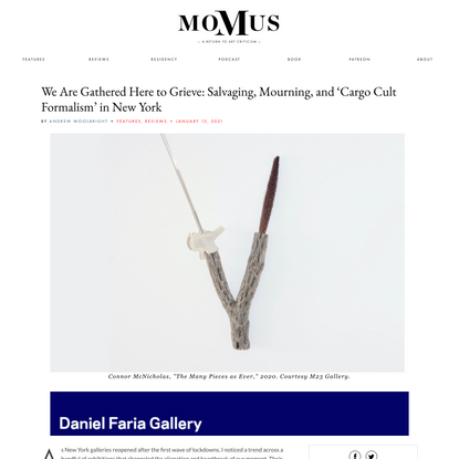 We Are Gathered Here to Grieve: Salvaging, Mourning, and 'Cargo Cult Formalism' in New York - Momus