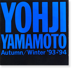 1994 | YOHJI YAMAMOTO Autumn / Winter '93 -'94