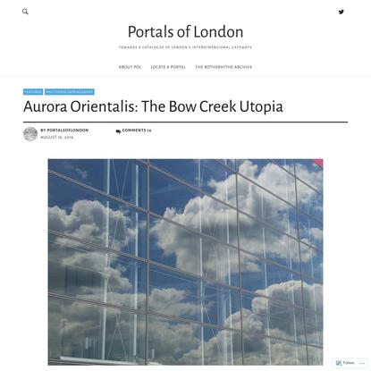 Aurora Orientalis: The Bow Creek Utopia