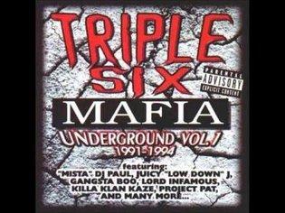 Triple Six Mafia - Underground Vol.1 1991-1994
