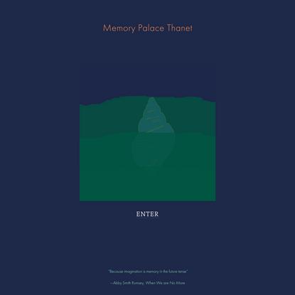 Memory Palace Thanet