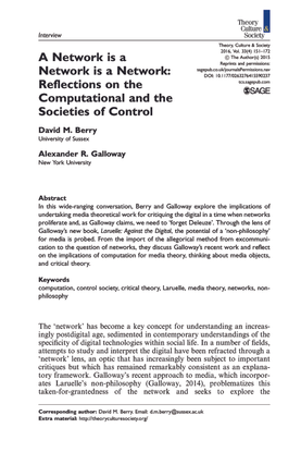 """Berry, David M.; Galloway, Alexander R._""""A Network is a Network is a Network: Reflections on the Computational and the Societies of Control"""" (2016)"""