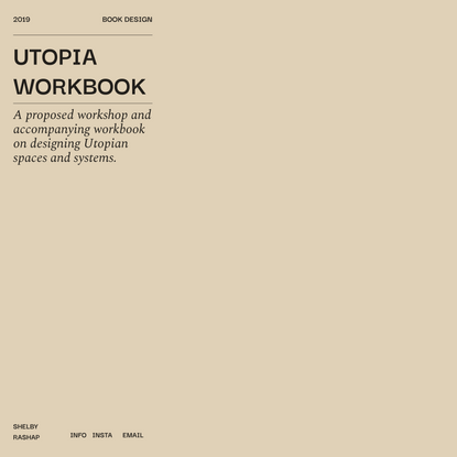 utopia workbook — Shelby Rashap