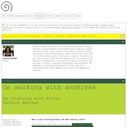 Saidiya Hartman on working with archives