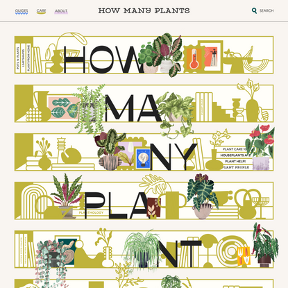 How Many Plants - Indoor and House Plant Resource