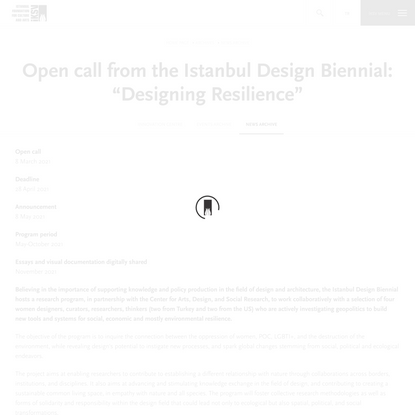 "Open call from the Istanbul Design Biennial: ""Designing Resilience"""