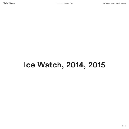 Ice Watch, 2014 • Watch • Studio Olafur Eliasson