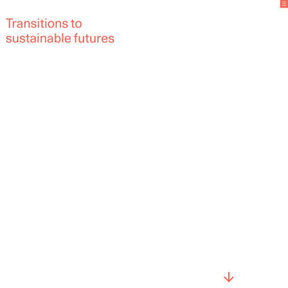Transitions to sustainable futures