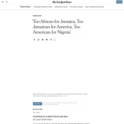 'Too African for Jamaica, Too Jamaican for America, Too American for Nigeria' - The New York Times