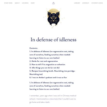 In defense of idleness — wonder botanica