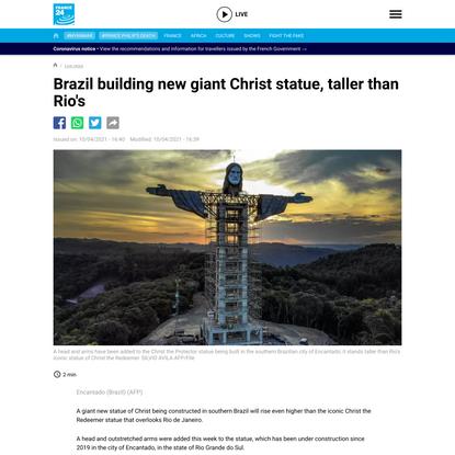 - Brazil building new giant Christ statue, taller than Rio's