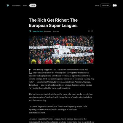 The Rich Get Richer: The European Super League. | by Maram Per Ninety | Apr, 2021 | Medium