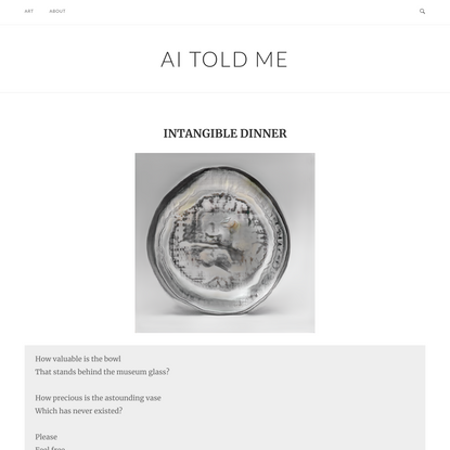 INTANGIBLE DINNER – AI told me