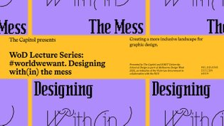 Melbourne Design Week: Designing with(in) the mess