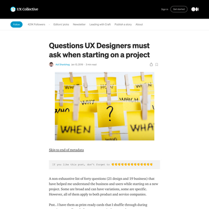 Questions UX Designers must ask when starting on a project
