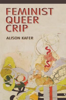 alison-kafer-feminist-crip-queer-indiana-university-press-2013-.pdf
