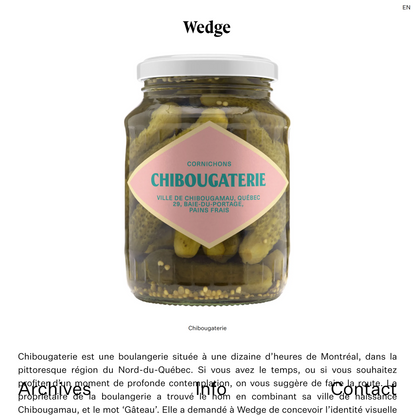 Chibougaterie | Wedge