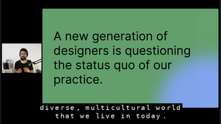 From Config 2021 Talk: What can we learn from the new generation of designers?