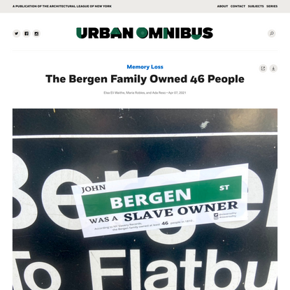 The Bergen Family Owned 46 People | Urban Omnibus