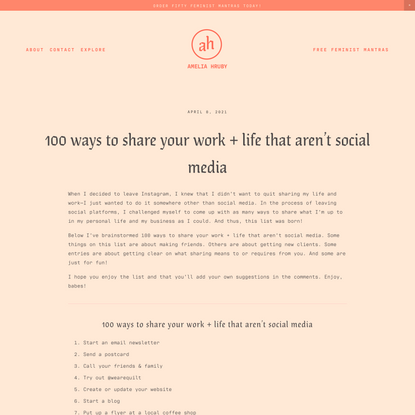 100 ways to share your work + life that aren't social media — Amelia Hruby