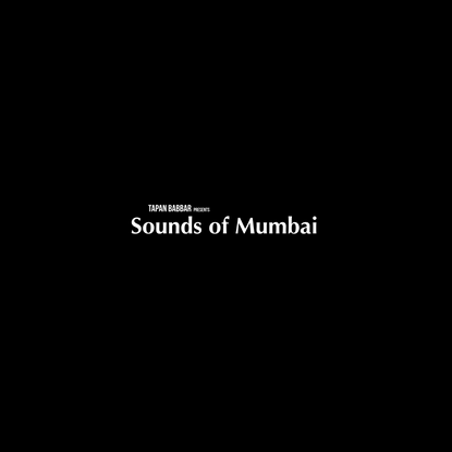Listen closely to how Mumbai sounds in this interactive exhibition.