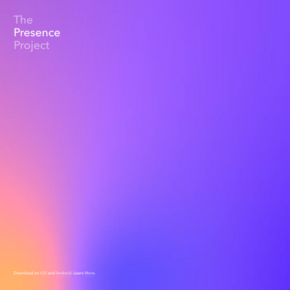 The Presence Project