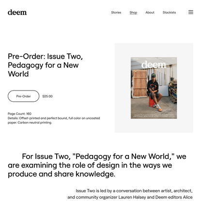 Pre-Order: Issue Two, Pedagogy for a New World — Deem