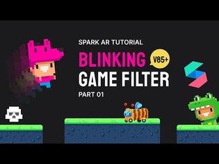 Spark AR tutorial: Blinking Game v85+ [Part 1]