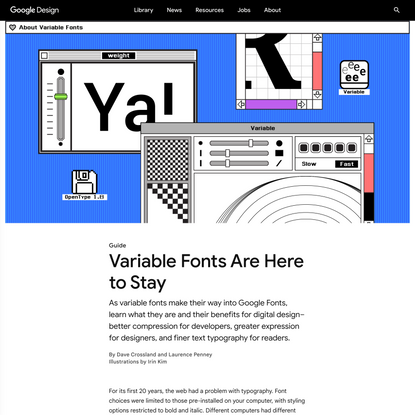 Variable Fonts Are Here to Stay - Library - Google Design