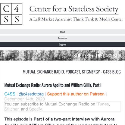 Mutual Exchange Radio: Aurora Apolito and William Gillis, Part I