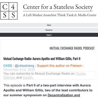 Mutual Exchange Radio: Aurora Apolito and William Gillis, Part II