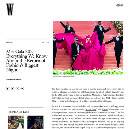 The Met Gala Announces Its Themes For 2021 and 2022