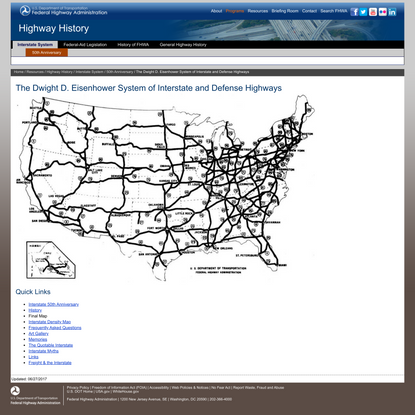 The Dwight D. Eisenhower System of Interstate and Defense Highways - 50th Anniversary - Interstate System - Highway History ...