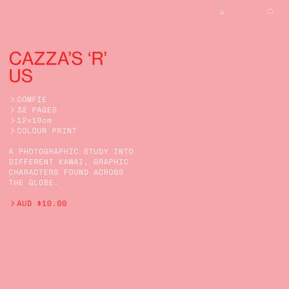 CAZZAS R US - onlinezine.org