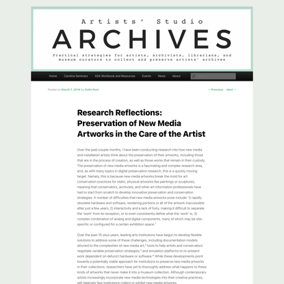 Research Reflections: Preservation of New Media Artworks in the Care of the Artist | Artists' Studio Archives