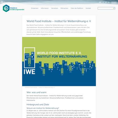 World Food Institute – Institut für Welternährung e. V.