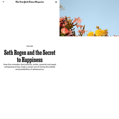 Seth Rogen and the Secret to Happiness