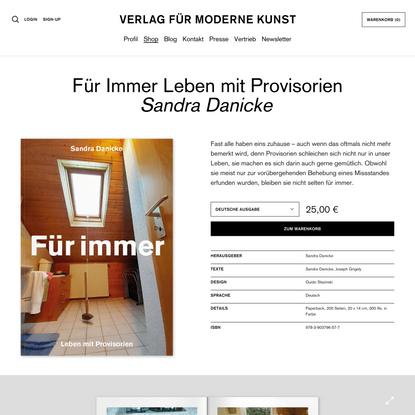 Für Immer Leben mit Provisorien | VfmK Verlag für moderne Kunst GmbH