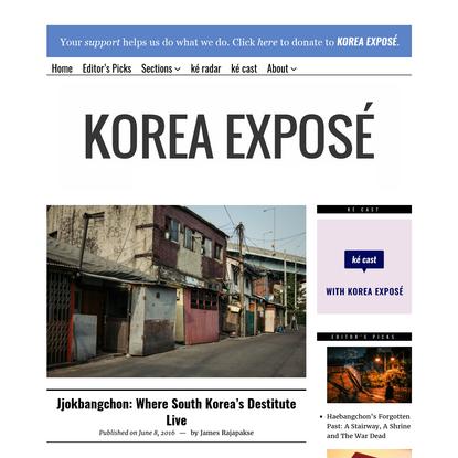 Jjokbangchon: Where South Korea's Destitute Live   KOREA EXPOSÉ
